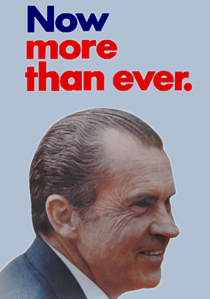 """Nixon, Now More than Ever"" campaign poster"