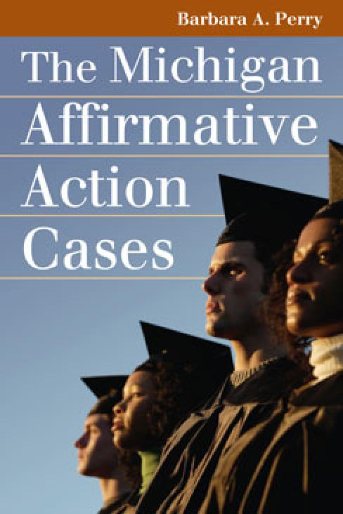 The Michigan Affirmative Action Cases