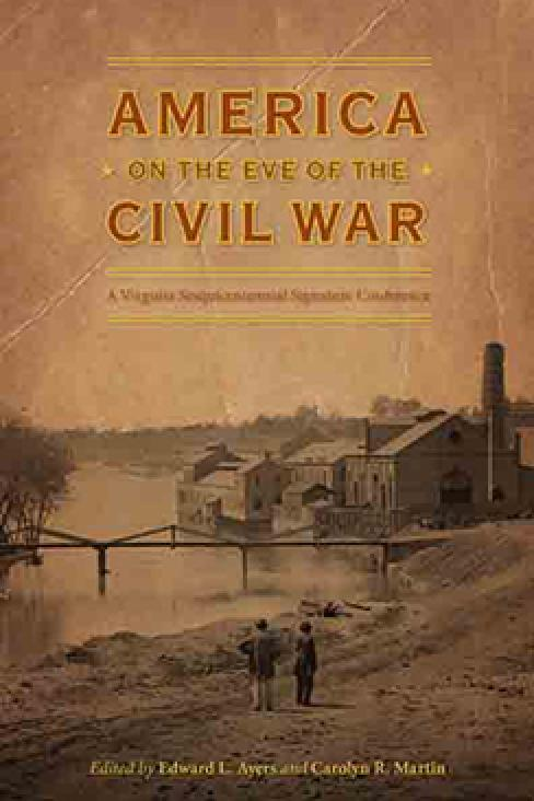 America on the Eve of the Civil War