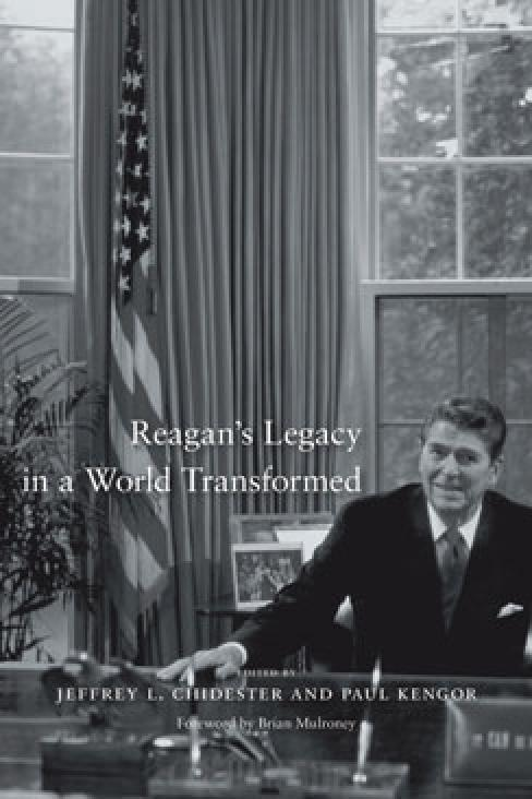 Reagan's Legacy in a World Transformed