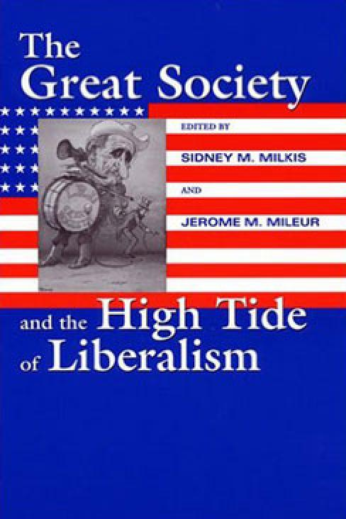 The Great Society and the High Tide of Liberalism