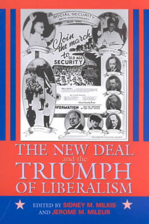 The New Deal and the Triumph of Liberalism