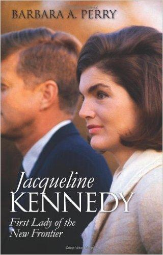 Jacqueline Kennedy: First Lady of the New Frontier