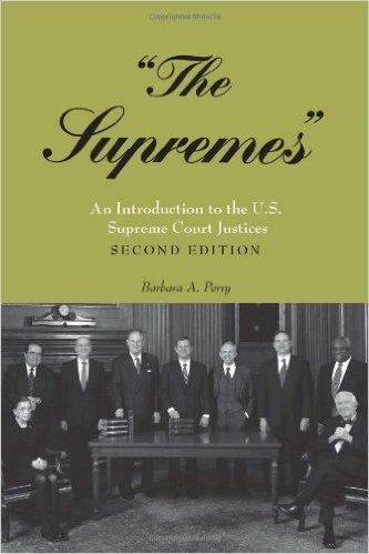 The Supremes: An Introduction to the U.S. Supreme Court Justices