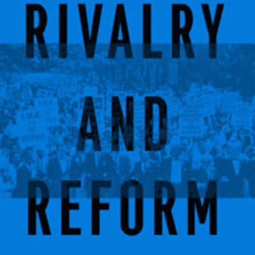 "Cover of ""Rivalry and Reform"""