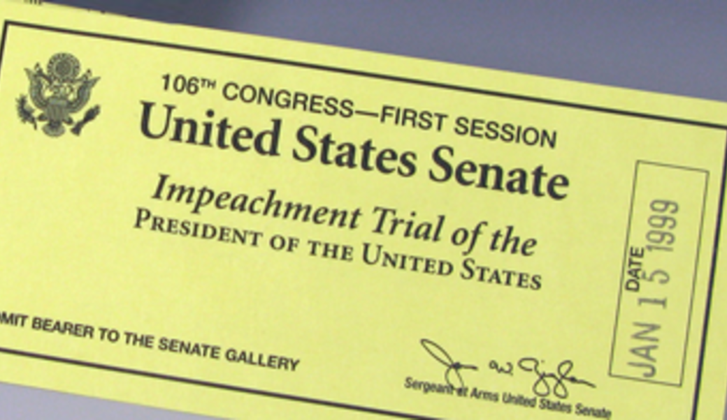 ticket to Clinton impeachment hearings