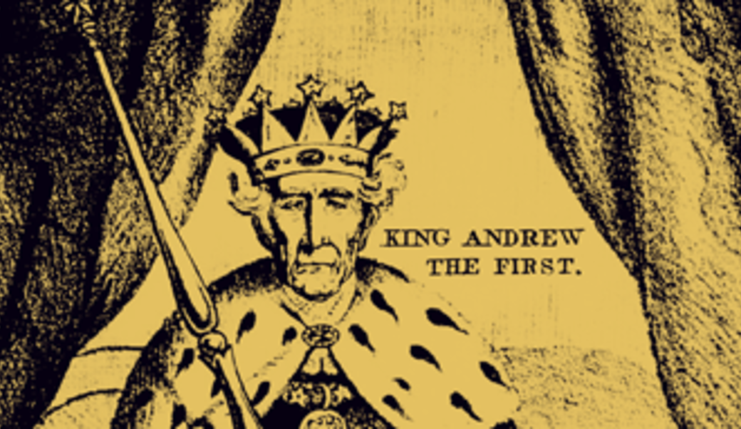 Cartoon of Andrew Jackson dressed as a king