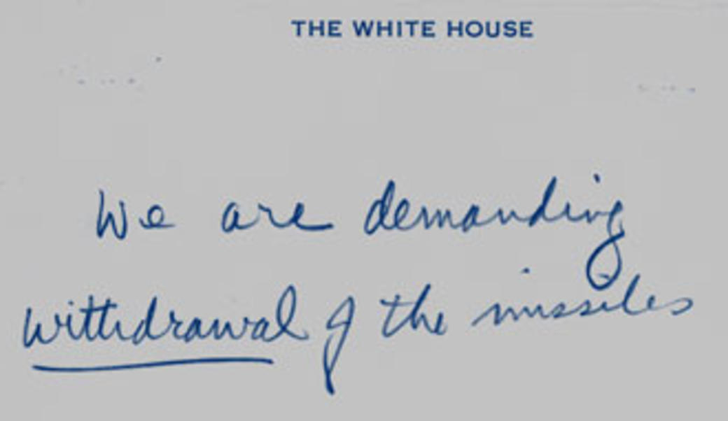 "Handwritten note from Cuban Missile Crisis saying ""we are demanding withdrawal of the missiles"""