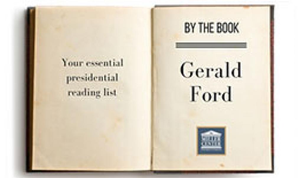By the Book: Gerald Ford