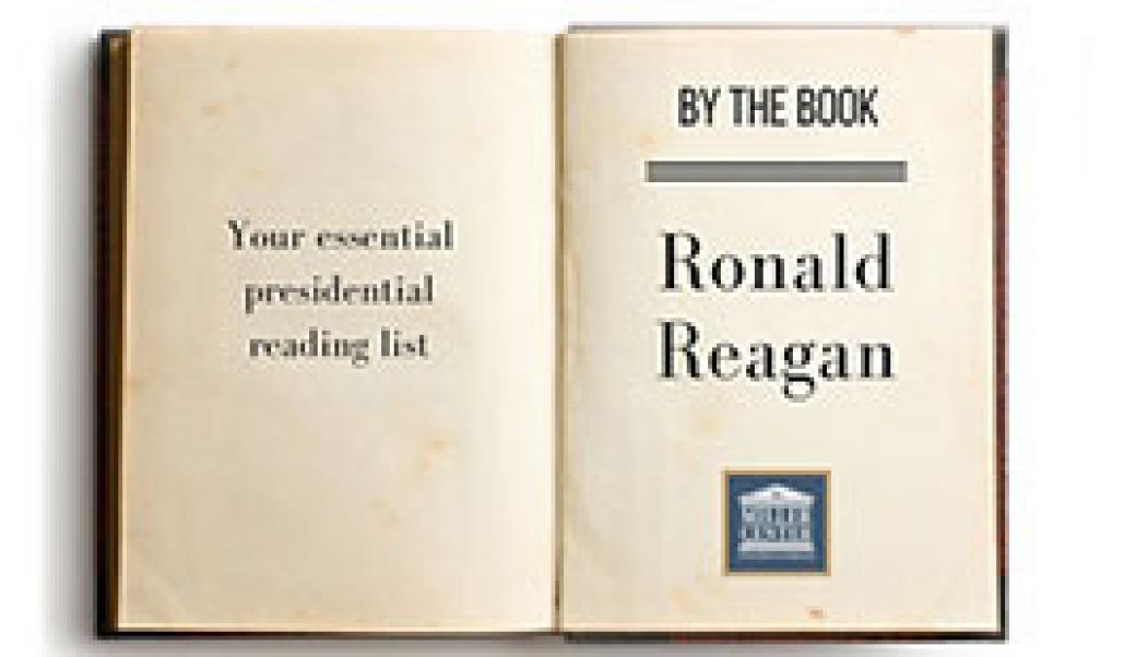 By the Book: Ronald Reagan