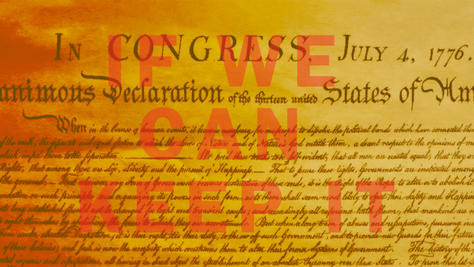 "Declaration of Independence with ""If we can keep it"" written on top in red letters"